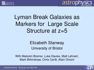 Lyman Break Galaxies as Markers for  Large Scale Structure at z=5