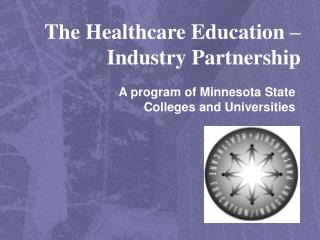 The Healthcare Education – Industry Partnership