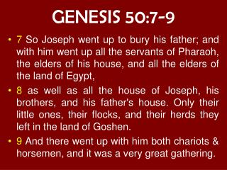 GENESIS 50:7-9