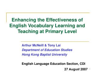 Enhancing the Effectiveness of English Vocabulary Learning and Teaching at Primary Level