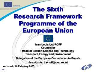 The Sixth  Research Framework  Programme of the  European Union
