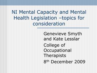 NI Mental Capacity and Mental Health Legislation –topics for consideration