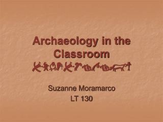 Archaeology in the Classroom archaeology