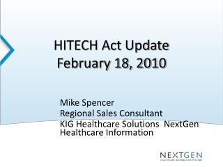 HITECH Act Update February 18, 2010
