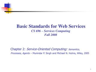 Basic Standards for Web Services CS 696 – Services Computing  Fall 2008