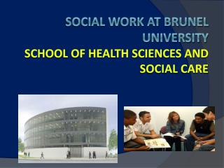 Social Work at Brunel University  School of Health Sciences and Social Care