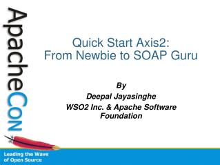 Quick Start Axis2:  From Newbie to SOAP Guru
