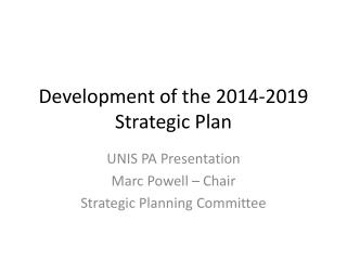 Development of the 2014-2019 Strategic Plan
