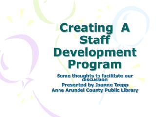 Creating  A Staff Development Program