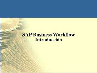 SAP Business Workflow Introducción