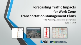 Forecasting Traffic Impacts for Work Zone Transportation Management Plans