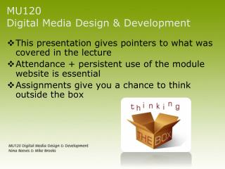 MU120  Digital Media Design & Development