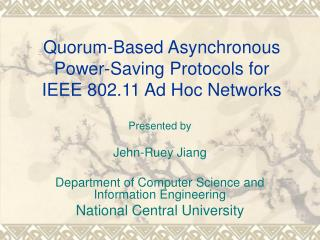 Quorum-Based Asynchronous Power-Saving Protocols for IEEE 802.11 Ad Hoc Networks