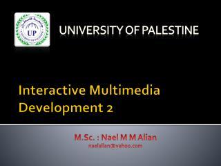Interactive Multimedia Development 2