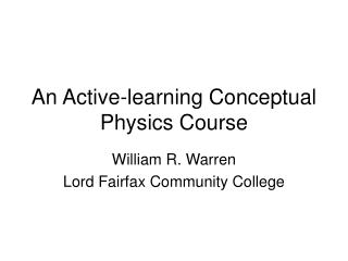 An Active-learning Conceptual Physics Course