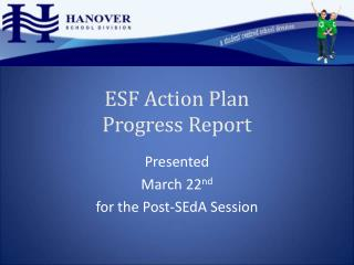 ESF Action Plan  Progress Report