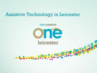 Assistive Technology in Leicester