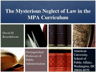 The Mysterious Neglect of Law in the MPA Curriculum