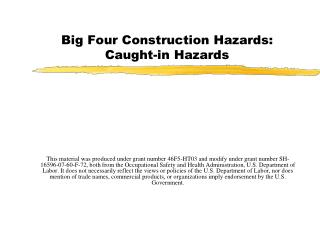 Big Four Construction Hazards: Caught-in Hazards