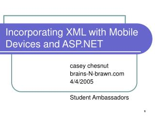 Incorporating XML with Mobile Devices and ASP.NET