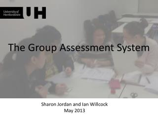The Group Assessment System