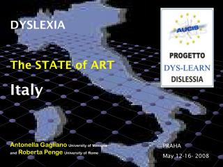 DYSLEXIA The STATE of ART Italy