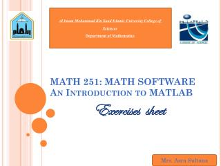 MATH 251: MATH SOFTWARE An Introduction to MATLAB