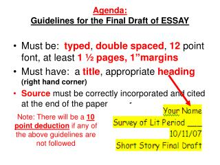 Agenda:  Guidelines for the Final Draft of ESSAY