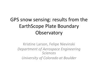 GPS snow sensing: results from the  EarthScope  Plate Boundary Observatory