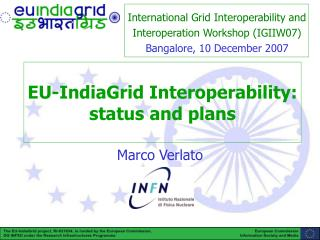 EU-IndiaGrid Interoperability: status and plans