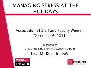 MANAGING STRESS AT THE HOLIDAYS