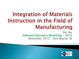 Integration of Materials Instruction in the Field of Manufacturing