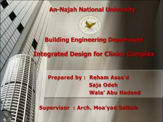 An-Najah National University Building Engineering Department Integrated Design for Clinics Complex