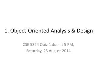 1. Object-Oriented Analysis & Design