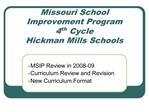 Missouri School Improvement Program  4th Cycle Hickman Mills Schools