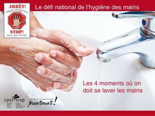 Les 4 moments où on doit se laver les mains