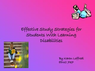 Effective Study Strategies for Students With Learning Disabilities By Karen Loffredi