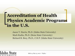 Accreditation of Health Physics Academic Programs in the U.S.