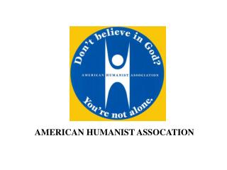 AMERICAN HUMANIST ASSOCATION
