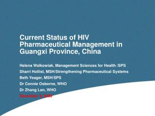 Current Status of HIV Pharmaceutical Management in Guangxi Province, China