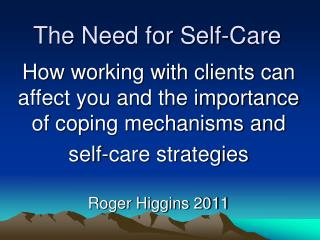 The Need for Self-Care