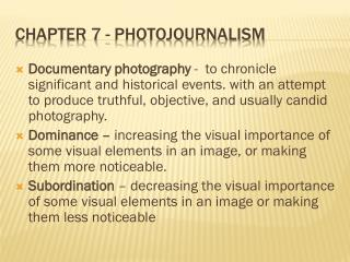 Chapter 7 - Photojournalism