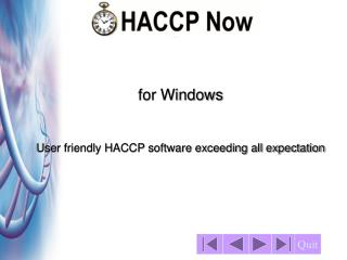 for Windows User friendly HACCP software exceeding all expectation