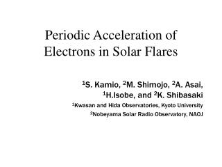 Periodic Acceleration of Electrons in Solar Flares