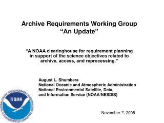 "Archive Requirements Working Group ""An Update"""