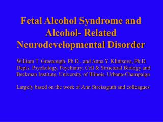 Fetal Alcohol Syndrome and Alcohol- Related Neurodevelopmental Disorder
