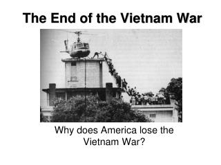 The End of the Vietnam War