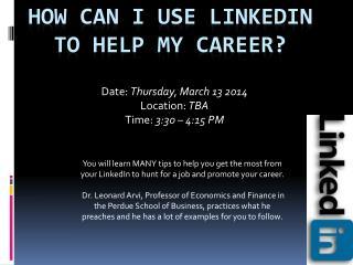 How can I use  linkedin  to help my career?