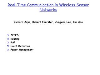 Real-Time Communication in Wireless Sensor Networks