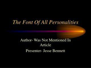 The Font Of All Personalities